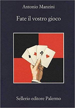 FATE IL VOSTRO GIOCO  - sellerio editore pellegrino - 9788838938283 -