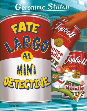 Fate largo al mini detective - piemme - 9788856672756 -