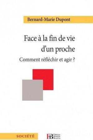 Face à la fin de vie d'un proche - francois bourin - 9791025201527 -