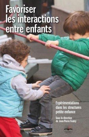 Favoriser les interactions entre enfants - philippe duval - 9791090398726 -