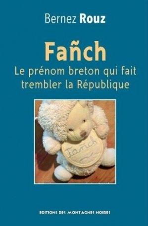 Fanch. Le prénom qui fait trembler la République - Montagnes noires - 9791097073541 -