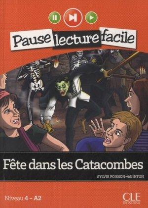 Fête dans les catacombes - CLE International - 9782090313376 -