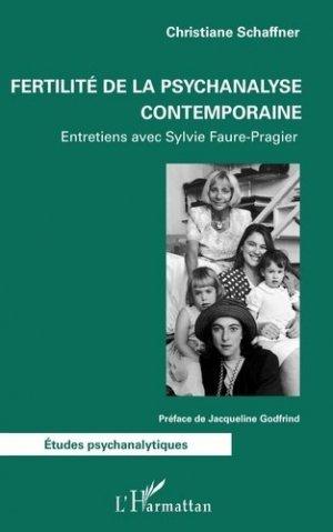 Fertilité de la psychanalyse contemporaine - l'harmattan - 9782343193540 -