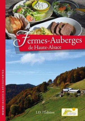 Fermes-auberges de Haute Alsace - ID Edition - 9782367011929 -