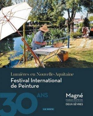 Festival international de peinture de Magné. Lumières en Nouvelle-Aquitaine - geste - 9782367468969 -