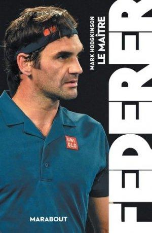 Federer, le maître - Marabout - 9782501139991 -