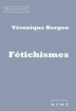 Fétichismes - kime - 9782841747597 -