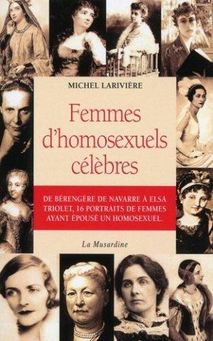Femmes d'homosexuels célèbres - La Musardine - 9782842717698 -