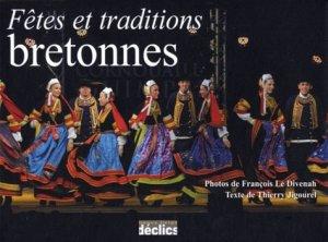 Fêtes et traditions bretonnes - Editions Déclics - 9782847682465 -