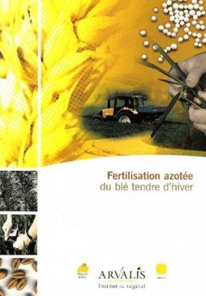 Fertilisation azotée du blé tendre d'hiver - arvalis - 9782864926443 -