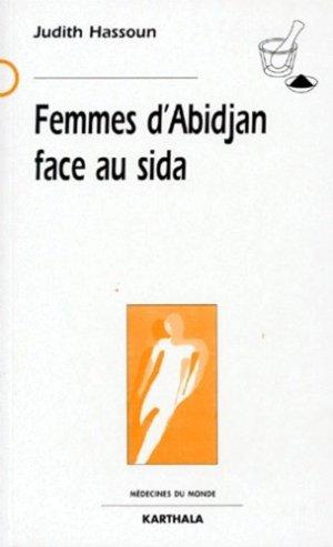 Femmes d'Abidjan face au SIDA - Karthala - 9782865378012 -