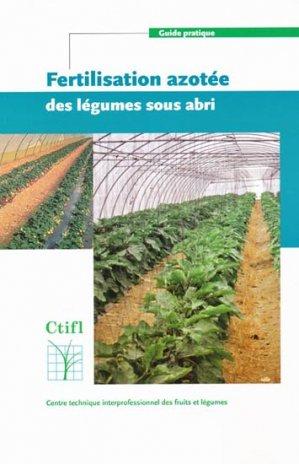 Fertilisation azotée des légumes sous abri - ctifl - 9782879112213 -