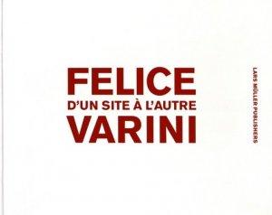 Felice Varini. D'un site à l'autre - lars muller publishers - 9783037784068 -