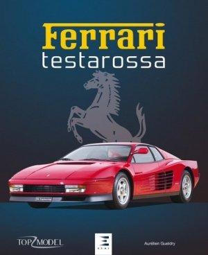Ferrari Testarossa - etai - editions techniques pour l'automobile et l'industrie - 9791028301767 -