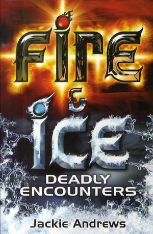 FIRE & ICE  - SIMON AND SCHUSTER - 9780689875441 -