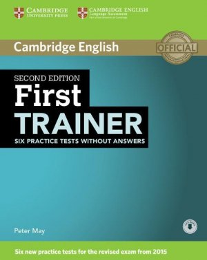 First Trainer - Six Practice Tests without Answers with Audio - cambridge - 9781107470170 -