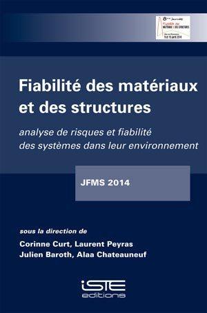 Fiabilité des matériaux et des structures - iste  - 9781784050276
