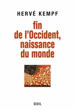 Fin de l'Occident, naissance du monde - Seuil - 9782021084634 -