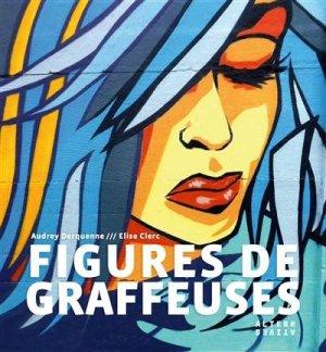Figures de graffeuses - gallimard editions - 9782072888427 -