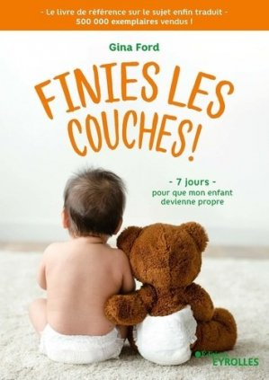 Finies les couches ! - eyrolles - 9782212573749 -