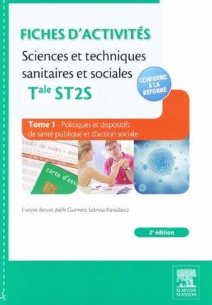 Fiches d'activités -  Sciences et techniques sanitaires et sociales Tome 1 - elsevier / masson - 9782294724657 -