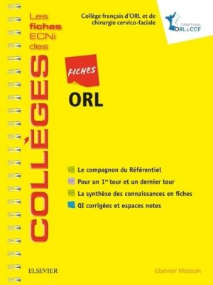 Fiches ORL - elsevier / masson - 9782294756801 -