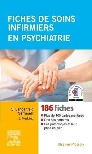Fiches de soins infirmiers en psychiatrie - elsevier / masson - 9782294756917