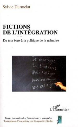 Fictions de l'intégration - l'harmattan - 9782296055100 -