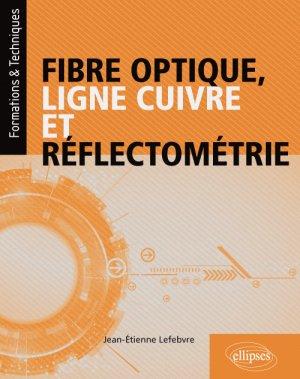 Fibre optique, ligne cuivre et réflectométrie - ellipses - 9782340024694 -