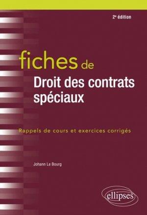 Fiches de Droit des contrats spéciaux. 2e édition - Ellipses - 9782340030138 -