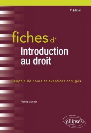Fiches d'introduction au droit. 4e édition - Ellipses - 9782340036925 -