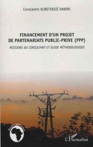Financement d'un projet de partenariats public-privé (PPP) - l'harmattan - 9782343028361 -