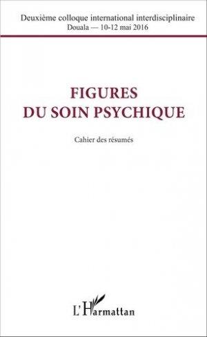 Figures du soin psychique - l'harmattan - 9782343092782
