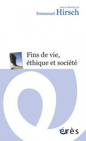 Fins de vie, éthique et société - eres - 9782749215754 -