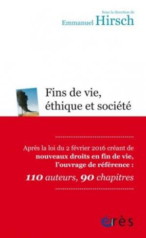 Fins de vie, éthique et société - eres - 9782749251905 -