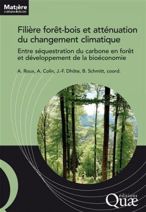 Filière forêt-bois et atténuation du changement climatique - quae - 9782759231201 -