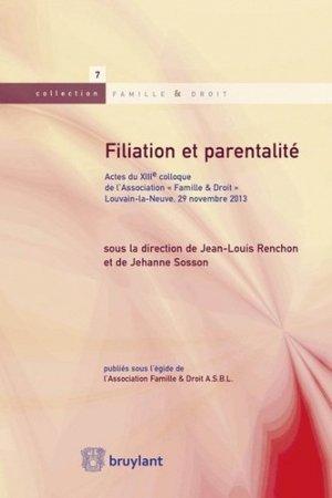 Filiation et parentalité - bruylant - 9782802745501 -