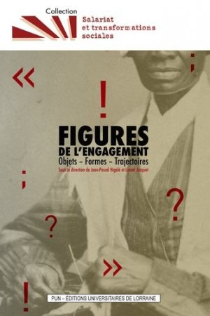 Figures de l'engagement - Presses Universitaires de Nancy - 9782814303119 -