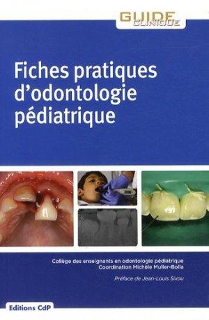 Fiches pratiques d'odontologie pédiatrique - cdp - 9782843612503