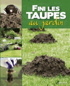 Fini les taupes au jardin - artemis - 9782844169020 - https://fr.calameo.com/read/000015856c4be971dc1b8