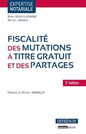 Fiscalité des mutations à titre gratuit et des partages. 2e édition - Répertoire Defrénois - 9782856232057 -