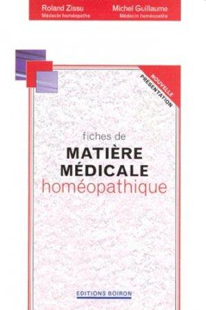 Fiches de matière médicale homéopathique - Editions Boiron - 9782857421511 -
