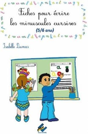Fiches pour écrire les minuscules cursives 5/6 ans - Ebla Editions - 9782915426366 -