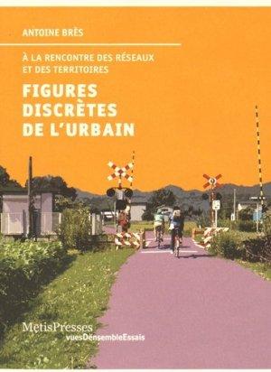 Figures discrètes de l'urbain - metispresses - 9782940563012 -
