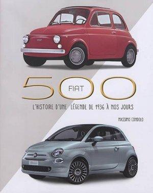 FIAT 500 - L'histoire d'une légende de 1936 à nos jours - White Star - 9788832912449 -
