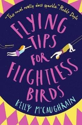 FLYNG TIPS FOR FLIGHTLESS BIRDS  - walker books - 9781406375657 -