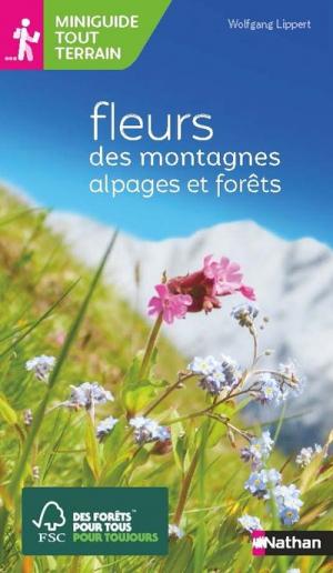 Fleurs des montagnes - Nathan - 9782092789858 -