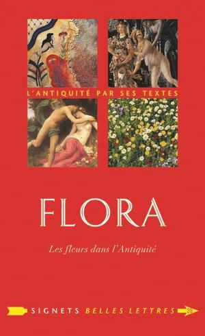 Flora - les belles lettres - 9782251446646 -