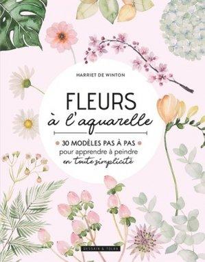 Fleurs à l'aquarelle - dessain et tolra - 9782295012197 -