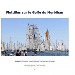 Flottilles sur le Golfe du Morbihan. Edition bilingue français-anglais - books on demand editions - 9782322120314 -